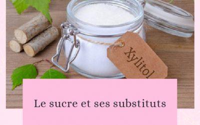 Le sucre et ses substituts