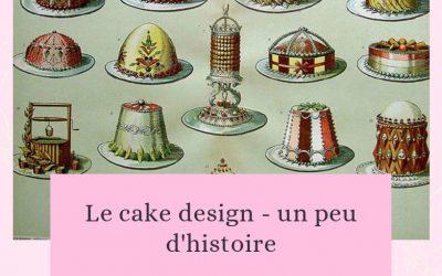 Le cake design – un peu d'histoire