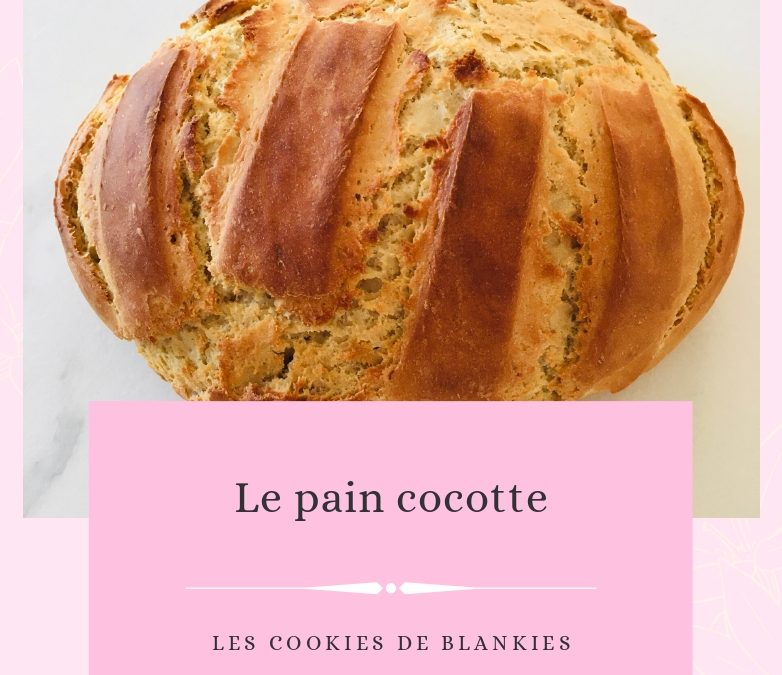 Le pain cocotte